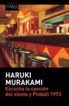 Escucha La Canción Del Viento Y Pinball 1973 (Haruki Murakami)