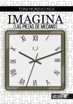 IMAGINA (LAS PIEZAS DE MECANO)