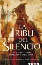 LA TRIBU DEL SILENCIO (BEST SELLER ZETA BOLSILLO)