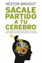 SÁCALE PARTIDO A TU CEREBRO (EBOOK)