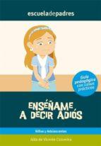 ENSÉÑAME A DECIR ADIÓS (EBOOK)