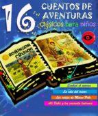 16 CUENTOS DE AVENTURAS CLÁSICOS DE SIEMPRE (EBOOK)