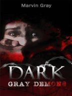 Dark Gray Demons (English Edition)