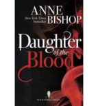 Daughter of the Blood (The Black Jewels Trilogy)