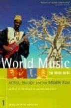 World Music: Europe, Africa and the Middle East v. 1 (Rough Guides Reference Titles)