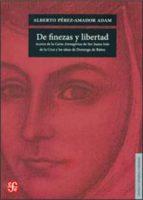 DE FINEZAS Y LIBERTAD