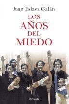 LOS AÑOS DEL MIEDO (EBOOK)