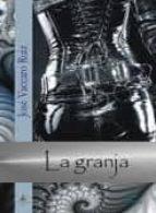 Granja, la (Serie Premium)