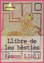 Llibre de les bèsties (Imprescindibles de la literatura catalana)