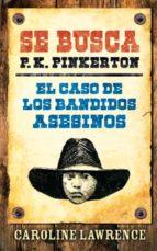 El caso de los bandidos asesinos (Pinkerton)