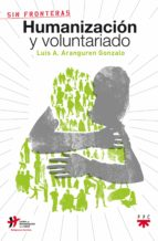 HUMANIZACIÓN Y VOLUNTARIADO (EBOOK-EPUB) (EBOOK)