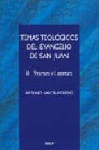 Temas teologicos del evangelio de san Juan II - verdad y libertad (Cuestiones Fundamentales)
