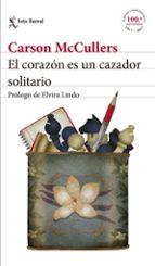 El corazón es un cazador solitario: Prólogo de Elvira Lindo (Biblioteca Formentor)