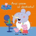 La Porqueta Pepa. Avui Anem Al Dentista!