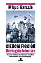 Ciencia Ficción. Nueva Guía De Lectura (NB NOVA)