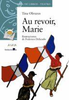 Au revoir, Marie (Libros Infantiles - Sopa De Libros)