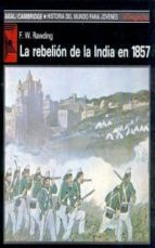 LA REBELION DE LA INDIA EN 1857