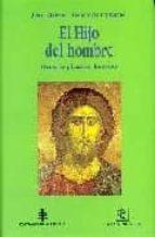 El hijo del Hombre: Hacia la plenitud humana (En los orígenes del Cristianismo)