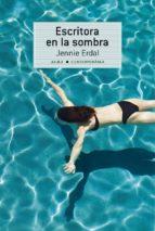 ESCRITORA EN LA SOMBRA (EBOOK)