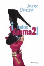 ¡Todos Karma2! (INDIE)