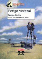 Perigo vexetal (Infantil E Xuvenil - Merlín E-Book)