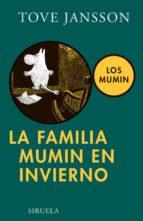 La familia Mumin en invierno (Las Tres Edades)