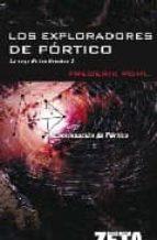 LOS EXPLORADORES DE PORTICO: LA SAGA DE LOS HEECHEE V (BEST SELLER ZETA BOLSILLO)
