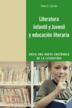 LITERATURA INFANTIL Y JUVENIL Y EDUCACIÓN LITERARIA (EBOOK)