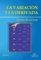 LA VARIACIÓN Y LA DERIVADA (EBOOK)