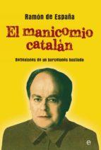 El Manicomio Catalán (Actualidad)