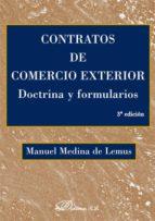 CONTRATOS DE COMERCIO EXTERIOR. DOCTRINA Y FORMULARIOS (EBOOK)