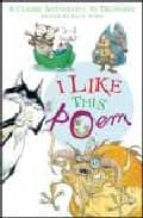 I Like This Poem: A Collection of Best-loved Poems Chosen by Children for Other Children in Aid of the International Year of the Child (Puffin Books)