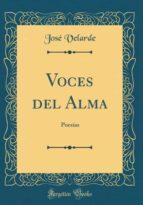 Voces del Alma: Poesías (Classic Reprint)