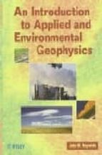 An Introduction To Applied & Environmental Geophys