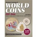 2012 Standard Catalog Of World Coins 2001 To Date (Standard Catalog Of World Coins: 2001-Present)