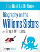 WILLIAMS SISTERS: A BIOGRAPHY OF VENUS AND SERENA WILLIAMS (EBOOK)