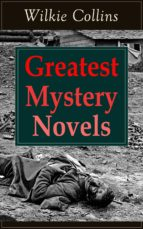 Greatest Mystery Novels of Wilkie Collins: Thriller Classics: The Woman in White, No Name, Armadale, The Moonstone, The Haunted Hotel: A Mystery of Modern ... Dead Secret, Miss or Mrs? (English Edition)
