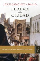 El alma de la ciudad (Autores Españoles e Iberoamericanos)