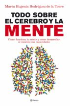 TODO SOBRE EL CEREBRO Y LA MENTE (EBOOK)