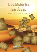 Les històries perdudes (Catalan Edition)