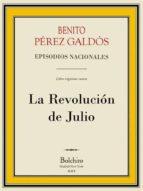 La Revolución de Julio (Episodios Nacionales - Cuarta serie nº 4)