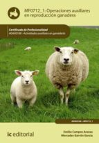 Operaciones auxiliares en reproducción ganadera. AGAX0108