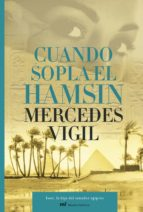 Cuando sopla el hamsin: Isset, la hija del sanador egipcio (MR Novela Histórica)