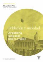 Población y sociedad. Argentina (1808-1830)