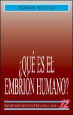 QUE ES EL EMBRION HUMANO?