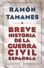 Breve historia de la Guerra Civil española  (B DE BOOKS)