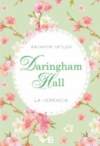 DARINGHAM HALL: LA HERENCIA
