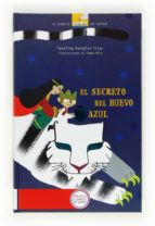 EL SECRETO DEL HUEVO AZUL (PREMIO BARCO DE VAPOR 2012)