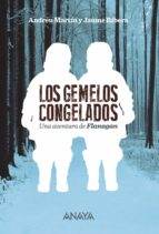 Los gemelos congelados (Literatura Juvenil (A Partir De 12 Años) - Flanagan)