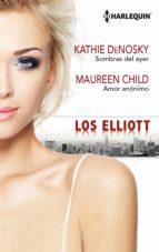 Sombras del ayer-Amor anónimo (Los Elliot)
